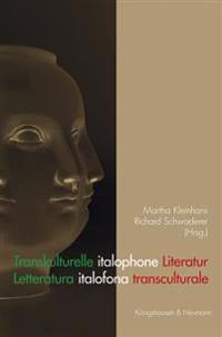 Transkulturelle italophone Literatur