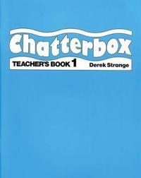 Chatterbox: Level 1: Teacher's Book