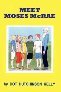 Meet Moses Mcrae