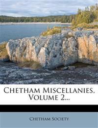 Chetham Miscellanies, Volume 2...