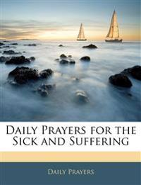 Daily Prayers for the Sick and Suffering