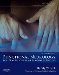 Functional Neurology for Practitioners of Manual Medicine