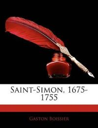 Saint-Simon, 1675-1755
