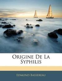 Origine De La Syphilis
