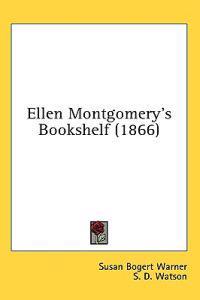 Ellen Montgomery's Bookshelf (1866)