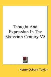 Thought and Expression in the Sixteenth