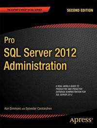 Pro SQL Server 2012 Administration