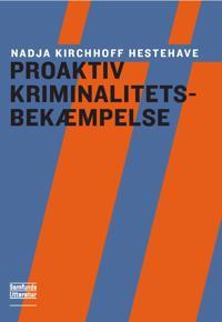 Proaktiv kriminalitetsbekæmpelse for politifolk