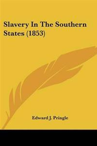 Slavery in the Southern States