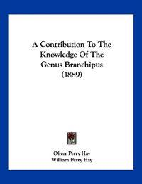 A Contribution to the Knowledge of the Genus Branchipus