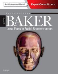 Local Flaps in Facial Reconstruction: Expert Consult - Online and Print