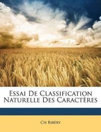 Essai De Classification Naturelle Des Caractères