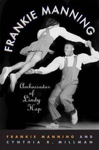 Frankie Manning - Frankie Manning - böcker (9781592135646)     Bokhandel