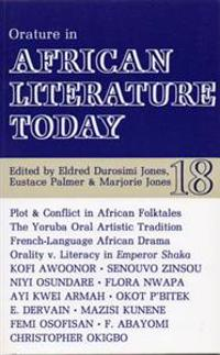 ALT 18 Orature in African Literature Today