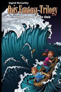 The Curse of Lake Osis: (Volume 2)