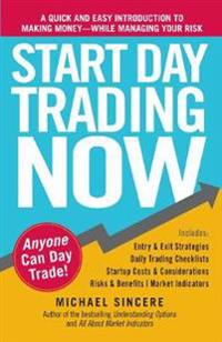 Start Day Trading Now