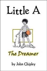 Little a: The Dreamer
