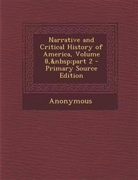 Narrative and Critical History of America, Volume 8, part 2
