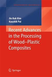 Recent Advances in the Processing of Wood-Plastic Composites