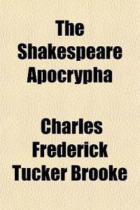 The Shakespeare Apocrypha