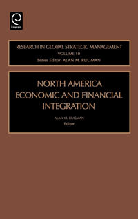 North American Economic And Financial Integration