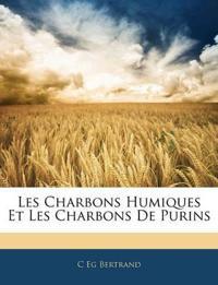 Les Charbons Humiques Et Les Charbons De Purins