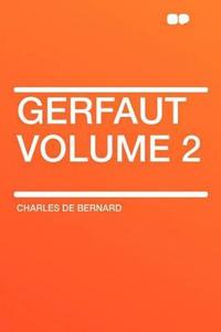 Gerfaut Volume 2