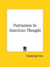 Puritanism in American Thought