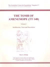 The Tomb of Amenemope at Thebes (TT 148) Volume 1