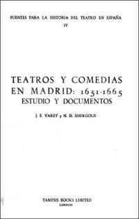 Teatros Y Comedias En Madrid, 1651-65