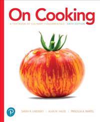 On Cooking Plus Mylab Culinary and Pearson Kitchen Manager with Pearson Etext -- Access Card Package [With eBook]