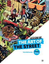 Magic City - The Art of the Street: Stockholm Edition - Carlo McCormick pdf epub