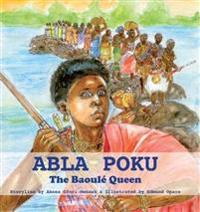 Abla poku - the baoule queen