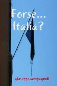 Forse...Italia?
