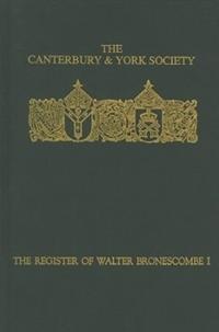 The Register of Walter Bronescombe, Bishop of Exeter 1258-1280