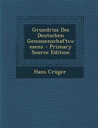 Grundriss Des Deutschen Genossenschaftswesens