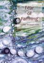 Fear of Farming