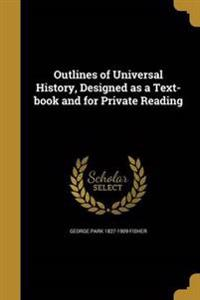 OUTLINES OF UNIVERSAL HIST DES