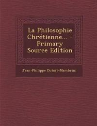 La Philosophie Chrétienne...