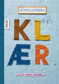 Reparasjonsboka; klær - Ellen Marie Tesaker pdf epub