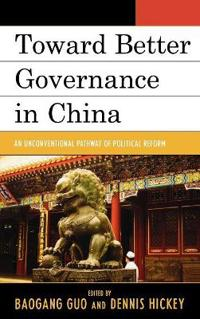 Toward Better Governance in China