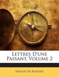 Lettres D'une Passant, Volume 2