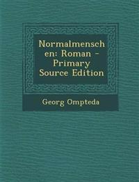 Normalmenschen: Roman - Primary Source Edition