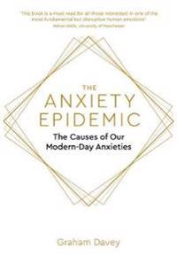 The Anxiety Epidemic