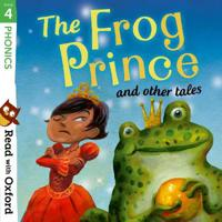 Read with Oxford  Stage 4  Phonics  The Frog Prince and Other Tales - Pippa Goodhart - böcker (9780192765208)     Bokhandel