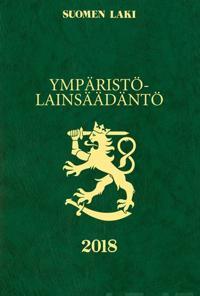 Ympäristölainsäädäntö 2018