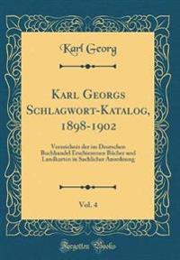 Karl Georgs Schlagwort-Katalog, 1898-1902, Vol. 4