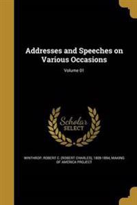 ADDRESSES & SPEECHES ON VARIOU