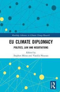 Eu Climate Diplomacy: Politics, Law and Negotiations