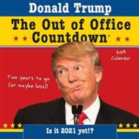 Donald Trump Out of Office Countdown 2019 Calendar